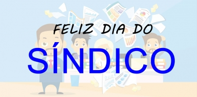 Feliz dia do Síndico